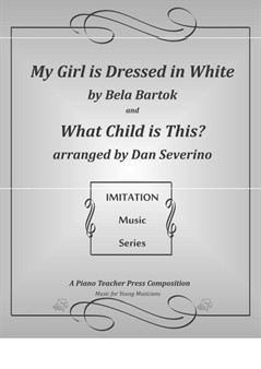 Imitation Solo - My Doll is Dressed in White and What Child is This?